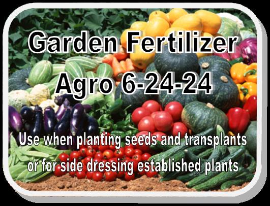 Garden Fertilizer Agro 6-24-24 Use when planting seeds and transplants for for side dressing established plants.